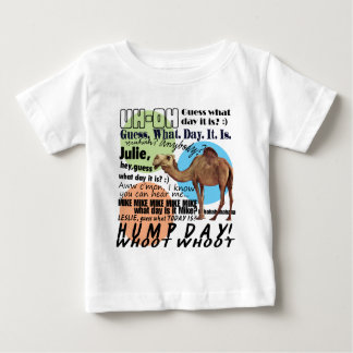 camel hump day baby T-Shirt