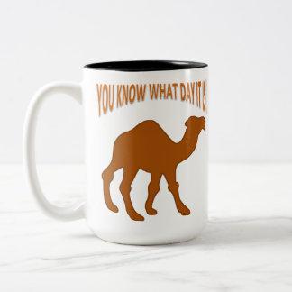 Camello del día de chepa usted sabe qué día es tazas de café