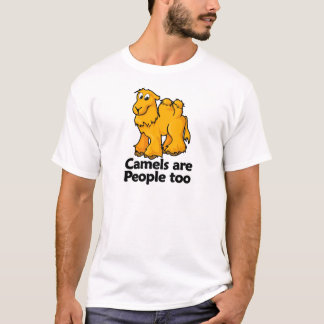 Camels are People too T-Shirt