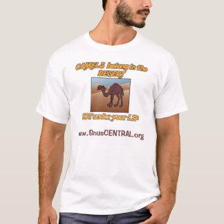Camel's Belong in the Desert..Not Under Your Lip T-Shirt