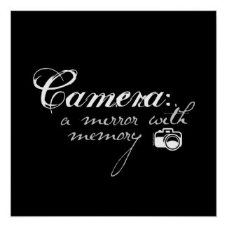 Camera: Mirror with Memory Posters