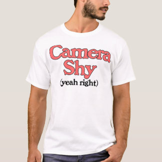 Camera Shy - Yeah Right T-Shirt