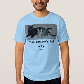 Camera's that way tshirts