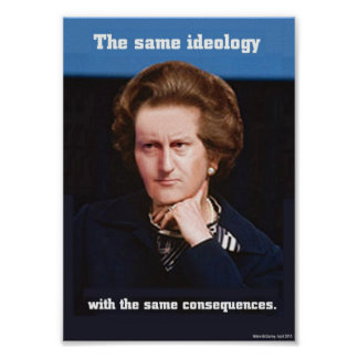Cameron y Thatcher - el mismo poster de la ideolog