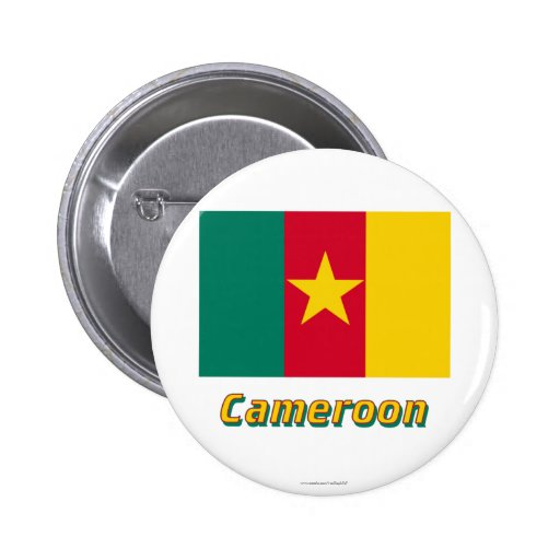 Cameroon Flag with Name Pinback Button