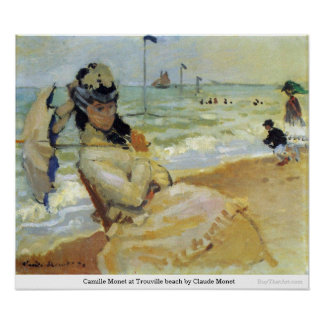 Camille Monet at Trouville beach by Claude Monet Poster