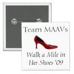 Camina una milla '09 - equipo MAAVs Pin
