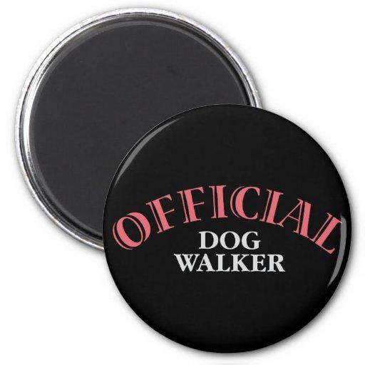 Caminante oficial del perro - rosa imán