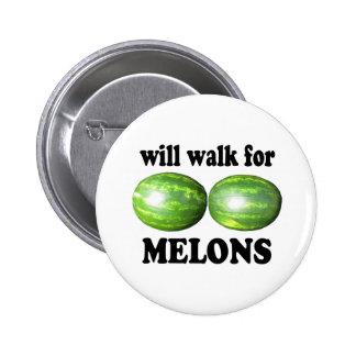caminará para los melones en blanco pins