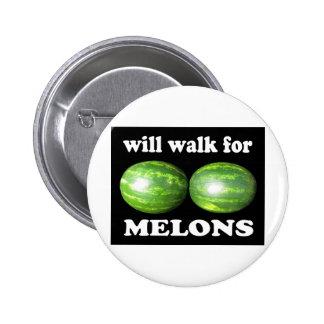 caminará para los melones en negro pin