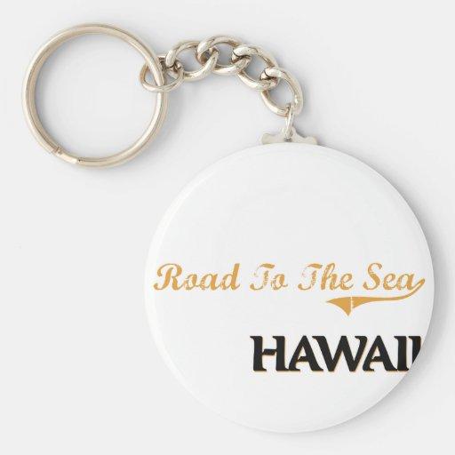 Camino a la obra clásica de Hawaii del mar Llaveros