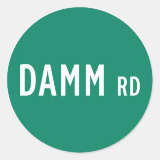 Camino de Damm, placa de calle, indio, los Pegatina Redonda