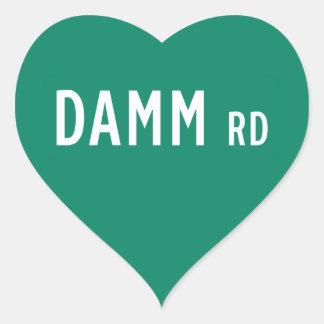 Camino de Damm, placa de calle, indio, los Pegatina En Forma De Corazón