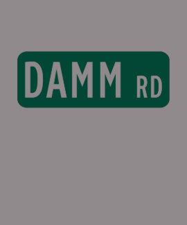 Camino de Damm, placa de calle, indio, los Camisetas