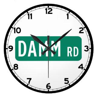 Camino de Damm, placa de calle, indio, los Reloj Redondo Grande