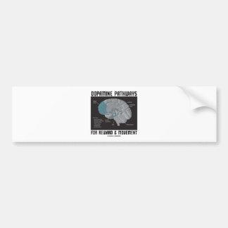 Caminos de la dopamina para la recompensa y el mov pegatina de parachoque