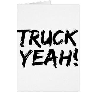 Camión sí tarjeta de felicitación