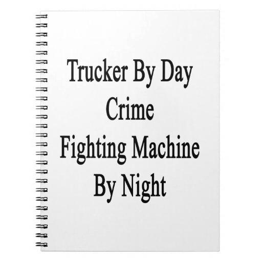 Camionero por la máquina que lucha del crimen del  cuadernos