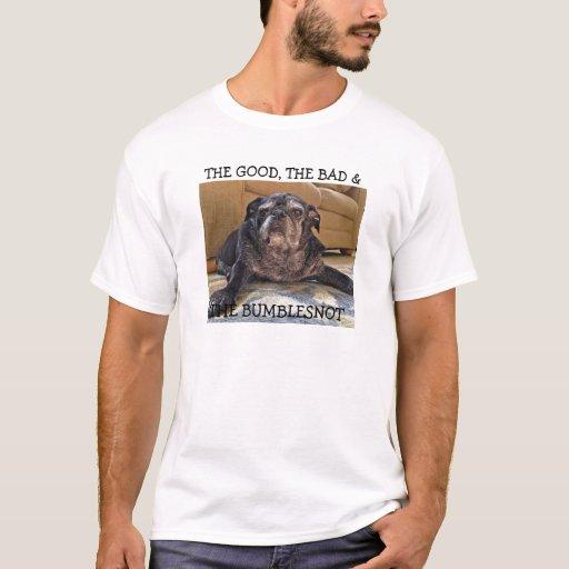 Camisa de Bumblesnot:  Bueno, malo y el Bumblesnot