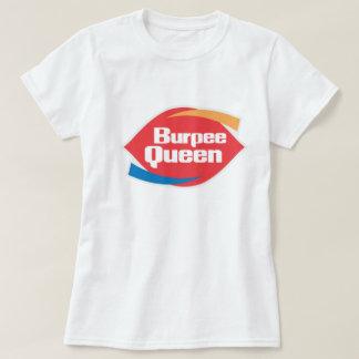Camisa de la aptitud de la reina de Burpee de las