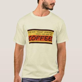 Camisa de la mañana no buena