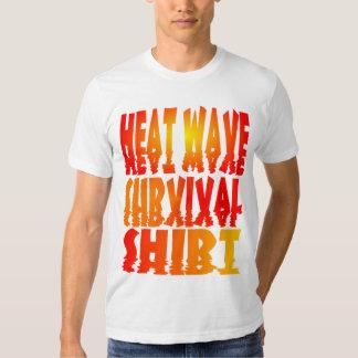Camisa de la supervivencia de la ola de calor