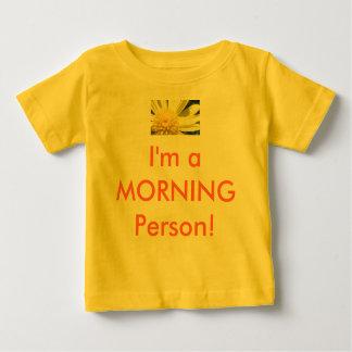 ¡Camisa del bebé - soy una persona de la MAÑANA! Playera