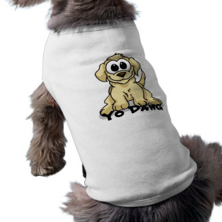 Camisa del mascota de Yo Dawg Camisa De Perrito