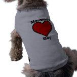 Camisa del mascota del muchacho de Momma Camisetas De Perrito