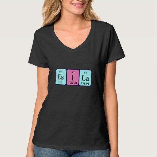 Camisa del nombre de la tabla periódica de Esila