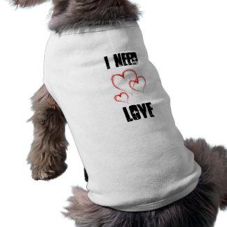 camisa del perro de los corazones necesito amo camisetas de mascota