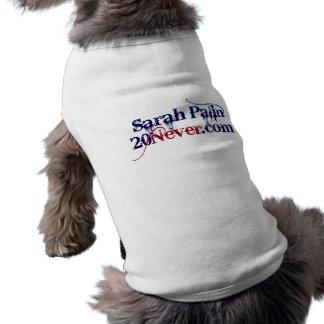 Camisa del perro - Sarah Palin 20Never Playera Sin Mangas Para Perro