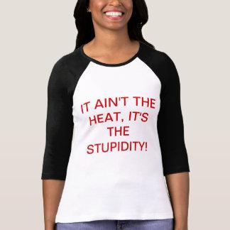 camisa estúpida de la humedad