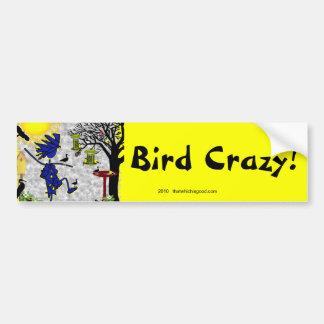 Camisa loca y más de la ropa del pájaro etiqueta de parachoque
