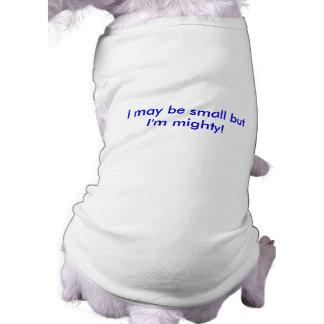 Camisa pequeña pero poderosa playera sin mangas para perro