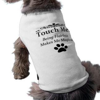 Camisa sin pelo del perro: Toqúeme la magia Im Playera Sin Mangas Para Perro