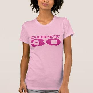 Camisa sucia rosada de 30 cumpleaños para las muje