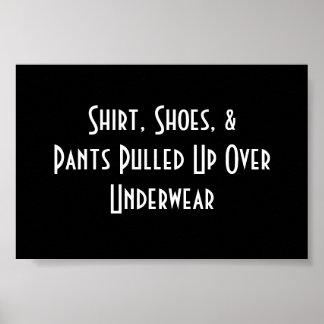 Camisa, zapatos, y pantalones levantados sobre la  poster