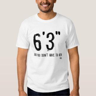 """Camiseta alta divertida 6' 3"""" de la persona polera"""