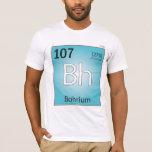 Camiseta (Bh) del elemento de Bohrium - frente