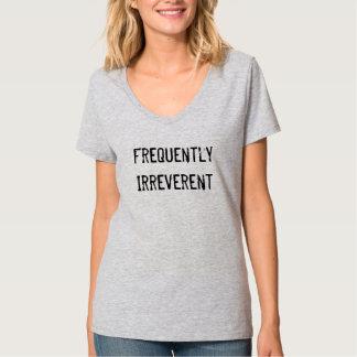 "Camiseta ""con frecuencia irreverente"" del humor remera"