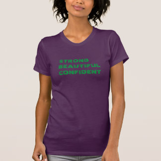 "Camiseta ""confiada"" hermosa fuerte"