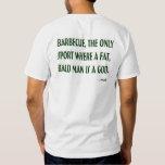 Camiseta de dios de la barbacoa playeras
