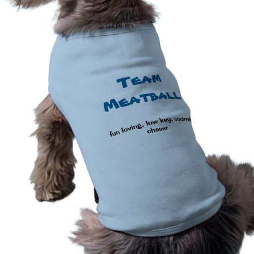 Camiseta de la albóndiga del equipo ropa para mascota