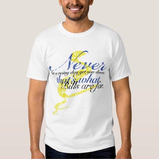 Camiseta de la cita de MyCreo: Nunca deje un day2 Poleras