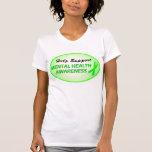 """""""Camiseta de la conciencia de la salud mental de l"""