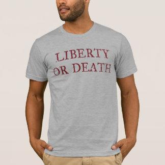 Camiseta de la libertad o de la muerte
