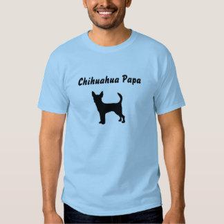 Camiseta de la papá de la chihuahua playeras