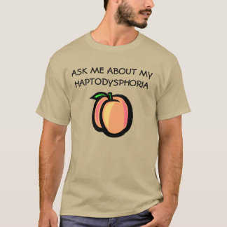 Camiseta de la Pelusa-uno-fobia del melocotón