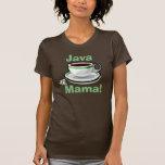 Camiseta de la taza de la mamá café de Java